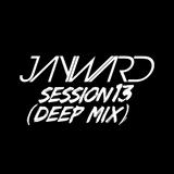 Jayward Presents: Jayward in the Sessions 013 (Deep Mix)
