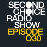 Second Choice D3EP Radio Show (Episode 30)