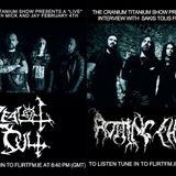 Cranium titanium 11th Feb 2019 Feat Rotting Christ and Zealot Cult