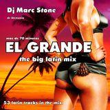 Dj Marc Stone - El Grande (The Big Latin Mix)