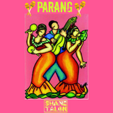 SHANE TALON Presents PARANG