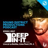 Deep In It - EP 035 | Live @ La Botika - Lima, Peru