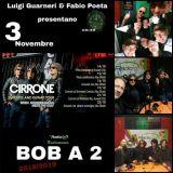 BOB A 2 del 3 Novembre 2018 (Cirrone Band)
