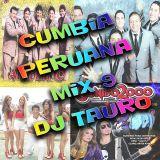 Cumbia Peruana Mix 9 DJ TAURO