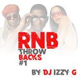 RNB Throwbacks #1 by DJ Izzy G