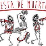 Fiesta De Muertos / Sabado 1° Nov. 2014