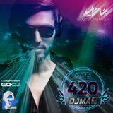 DJMA6 - 420 Podcast EP6