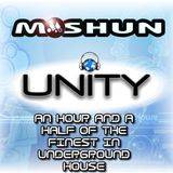 Moshun - unity mix -  an hour and half of the finest in underground house.