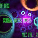 Dj Ocsi-Scream Dance House Mix Vol 1.