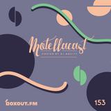 DJ MoCity - #motellacast E153 - now on boxout.fm [29-04-2020]