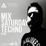 Mix SATURDAY TECHNO #183 @ Andrew Royce