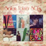 Salon Tokyo 80`s  - Ep.15