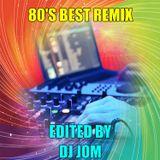80's Best Remix - DJ JOM Re-Edit