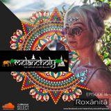 Melancholy 16 - Roxānitā