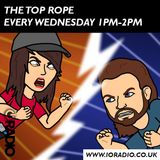 The Top Rope with Cara and Jack on IO Radio 220120