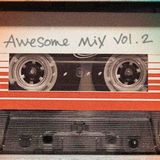Awesome Mix Vol. 2 Part 01