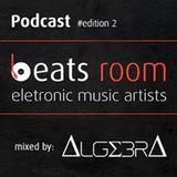 Beats Room Mixed by Algebra #edition 2