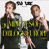 30 MINUTES OF D BLOCK EUROPE