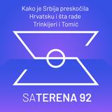 Sa terena 92: Kako je Srbija preskočila Hrvatsku i šta rade Trinkijeri i Tomić