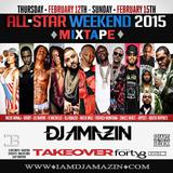 DJ AMAZIN 2015 NYC NBA ALLSTAR WEEKEND MIXTAPE