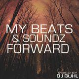 My Beats & Soundz Forward.