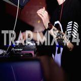 Trap Mix #4