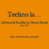 Techno is...
