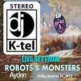DJ K-Tel Live - Ayden Gallery Robots and Monsters Part A