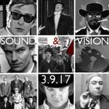SOUND & VISION With Dave Augustin 3.9.17
