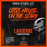 Cymatic Sessions|Little House On The Scary | Laguerre