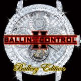 BALLIN OUT OF CONTROL VOL. 2 | MIXED BY DJ DEZASTAR