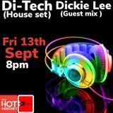 Dj Di-Tech/  Dickie Lee Guest Mix