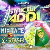 Y-Rush - Strictly Addi Promo (June 2016)