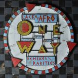 One Way: Remixes & Rarities Mix by Lack Of Afro