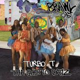Turbo T - Tha Ghetto Dayz