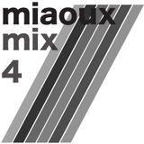 Miaouxmix 4