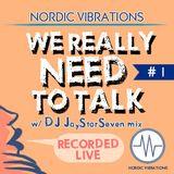 We Really Need to Talk #1 - DJ JayStarSeven mix  (recorded live) - 28.03.13