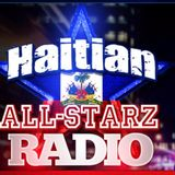 HAITIAN ALL-STARZ RADIO - WBAI - EPISODE #93 - 1-7-19 - HOSTED BY HARD HITTIN HARRY & DJAYCEE