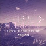 """""""FLIPPED"""" Part 10 (feat. Pastor Mike Plunket)"""