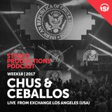 WEEK18_17 Chus & Ceballos Live from Exchange Los Angeles (USA)