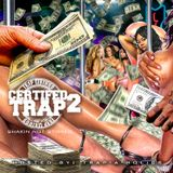 Trap-A-Holics - Certified Trap 2