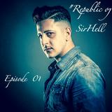 """Republic of SirHell"" Episode 01"