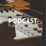 LCR Podcast // 004 // Ruben Lijbers // Tech House