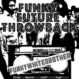 Funky Future Throwback Mix