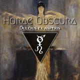 Horae Obscura XCVII ∴ Dulcius ex asperis