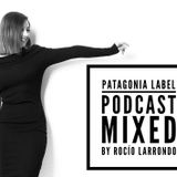 Rocio Larrondo @ at Rosario Arg. - Patagonia Label Podcast 023