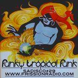 Sadisco #29 - Funky Tropical Funk