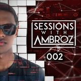 Sessions with Ambroz 002