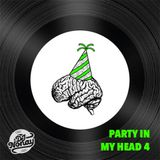 Party In My Head 4