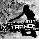 Trance Show #21
